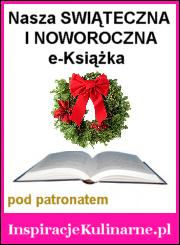 Kuchnia Świąteczna i Noworoczna e-Książka