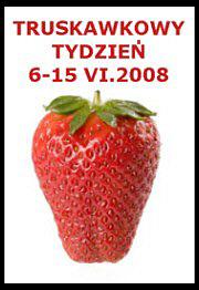 Truskawkowy Tydzień 6-15 VI.2008