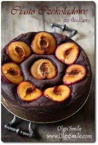 Ciasto czekoladowe ze śliwkami Olgi Smile
