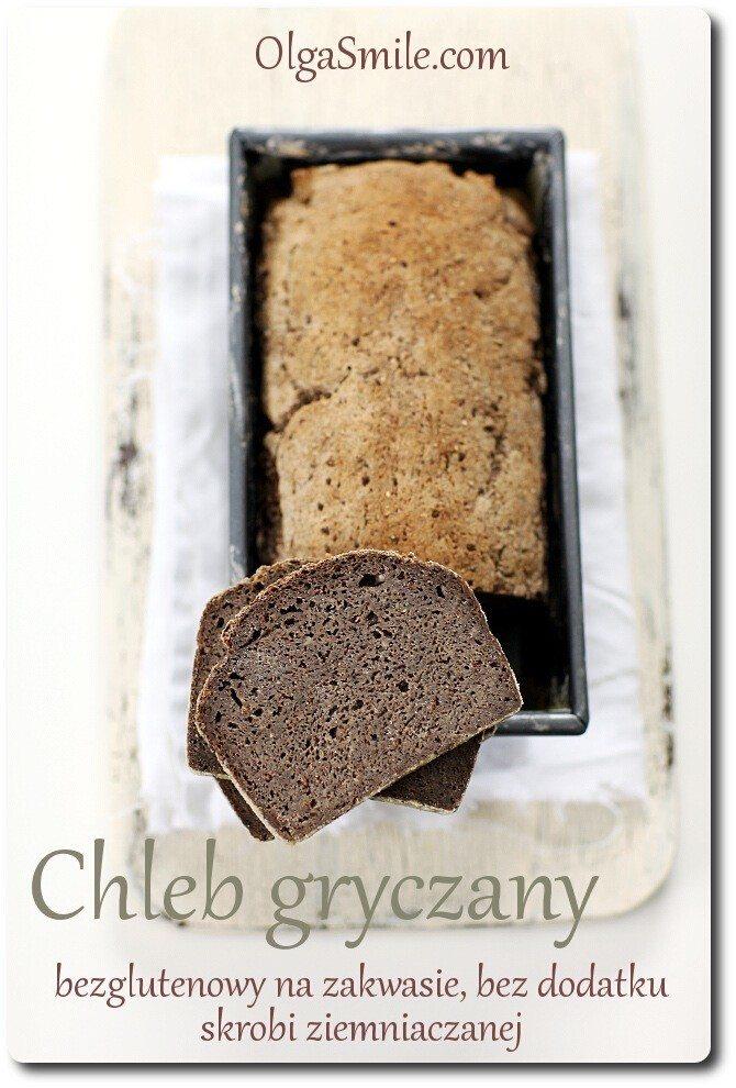 Chleb bezglutenowy gryczany na zakwasie