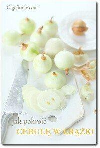 Jak pokroić cebule w krążki