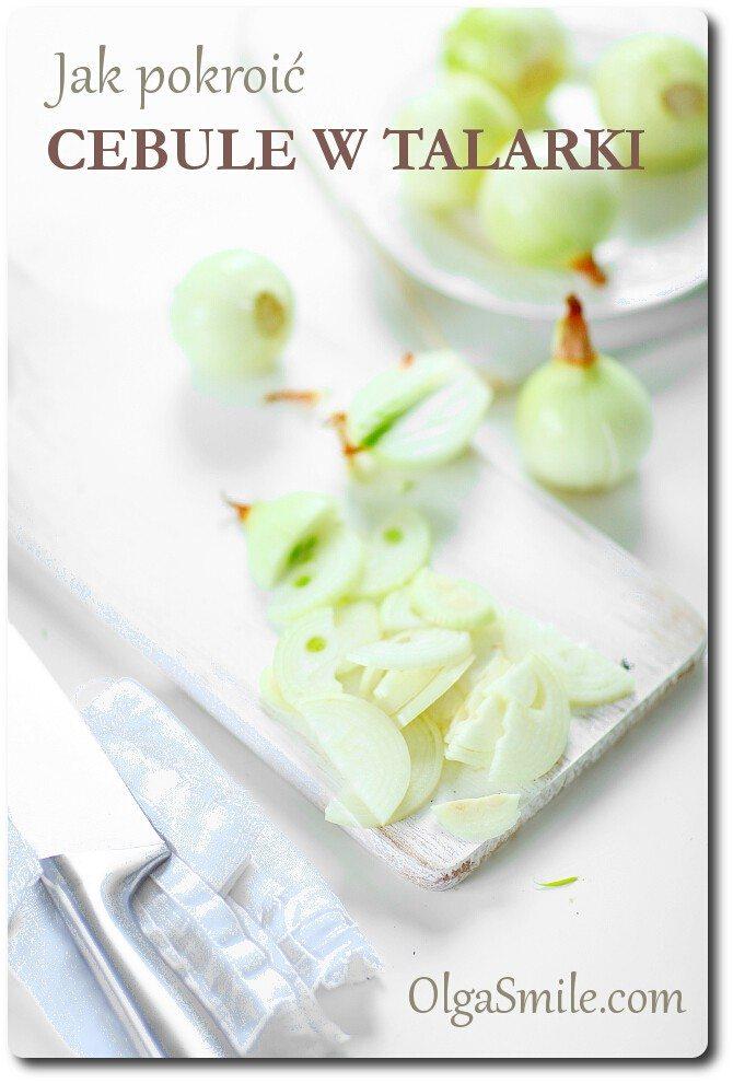 Jak pokroić cebule w talarki