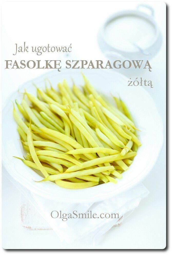 Jak ugotować fasolkę szparagową żółtą