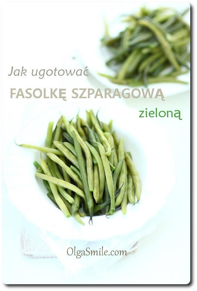 Jak ugotować fasolkę szparagową zieloną