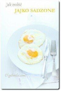 Jak zrobić jajko sadzone
