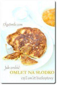 Jak zrobić omlet na słodko