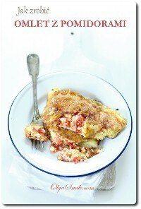 Jak zrobić omlet z pomidorami