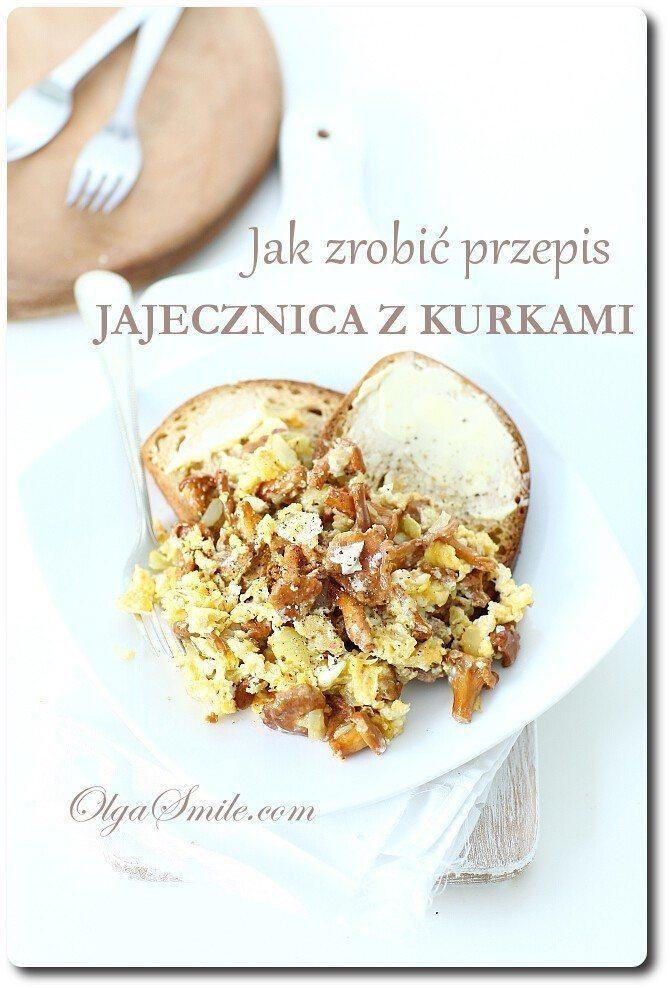 Jak zrobić przepis jajecznica z kurkami