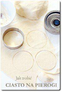 Jak zrobić ciasto na pierogi