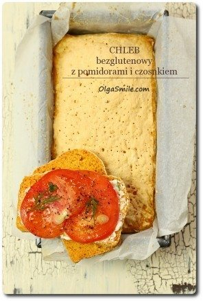 Chleb bezglutenowy pomidorowy z czosnkiem