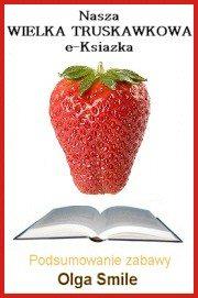 440 przepisów na dania z truskawkami – podsumowanie Truskawkowy Sezon 2009