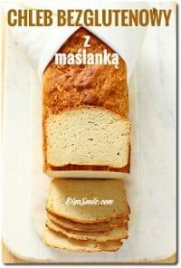 Bezglutenowy chleb z maślanką