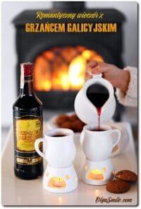 Romantyczny wieczór z Grzańcem Galicyjskim