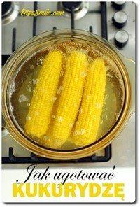 Jak ugotować kukurydzę
