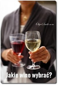 Jakie wino wybrać