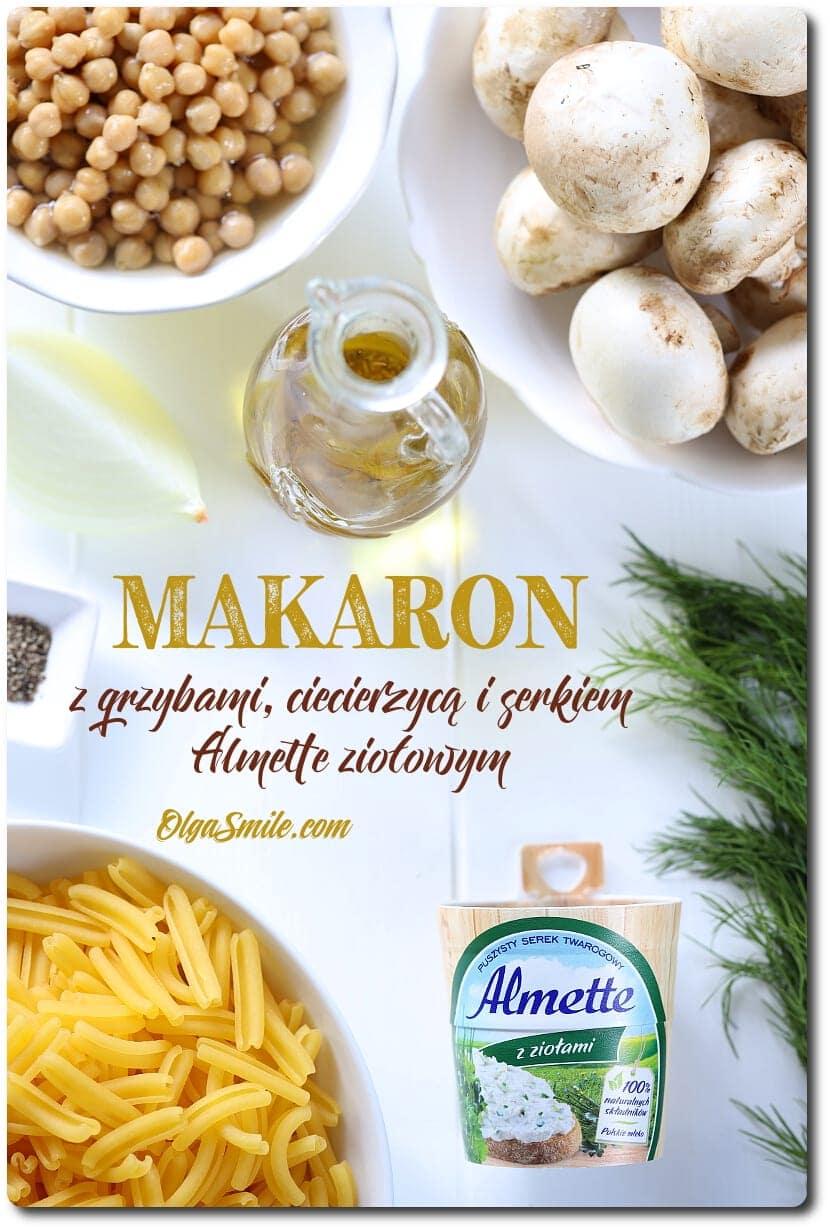 Makaron z grzybami, ciecierzycą i serkiem Almette ziołowym