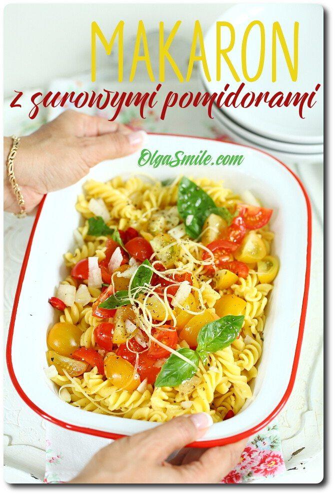 Makaron z surowymi pomidorami
