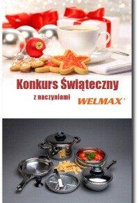 Konkurs Świąteczny z naczyniami Welmax