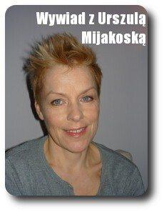 Wywiad z Urszulą Mijakoską