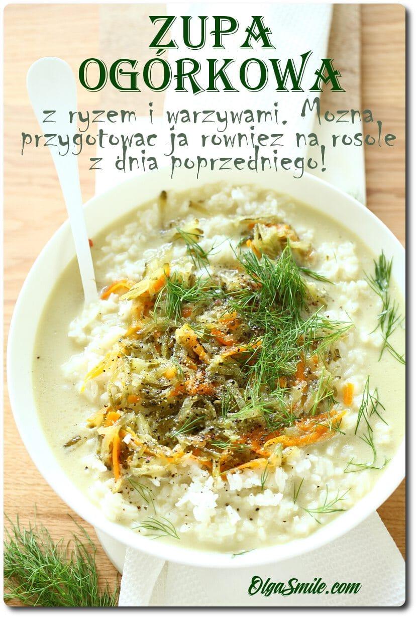 Zupa Ogorkowa Z Ryzem Przepis Olga Smile