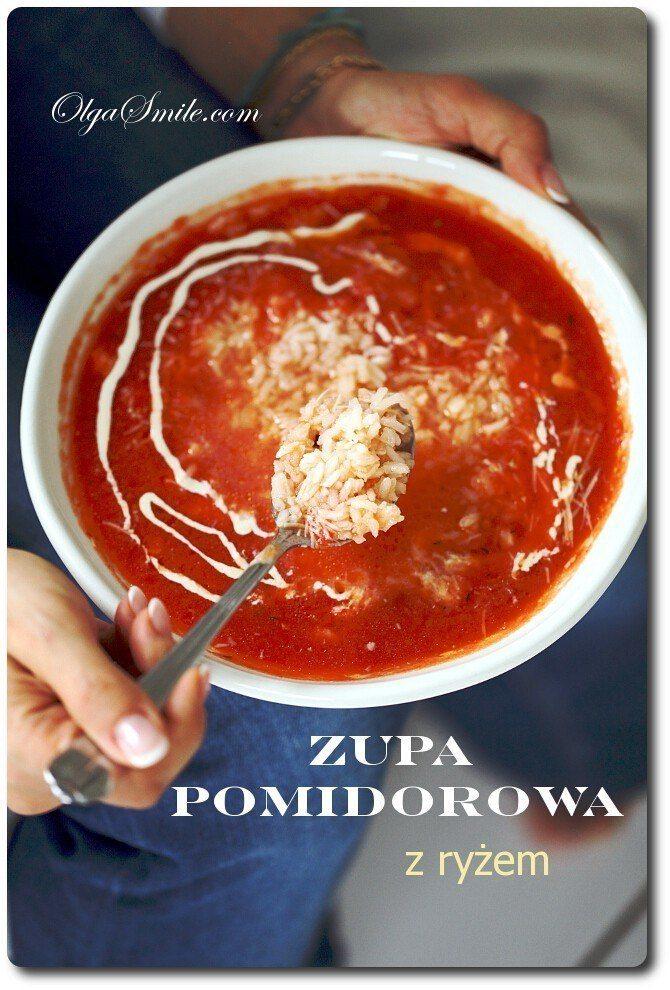 Zupa Pomidorowa Z Ryżem Przepis Olga Smile